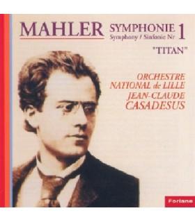 """Symphonie N°1 en ré majeur """"Titan"""""""
