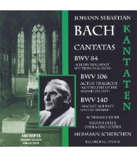 Cantates BWV 84, 106 & 140