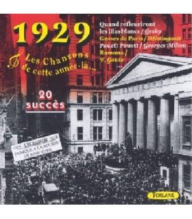 CETTE ANNEE LA : 1929