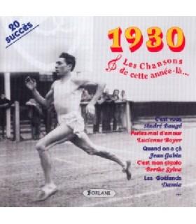 CETTE ANNEE LA : 1930