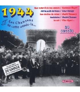 CETTE ANNEE LA : 1944