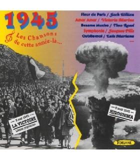 CETTE ANNEE LA : 1945