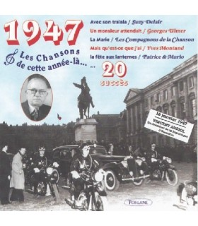 CETTE ANNEE LA : 1947
