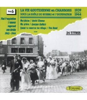 CHANSONS SOUS L'OCCUPATION Vol. 6