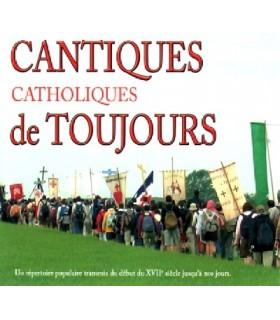 Cantiques Catholiques de Toujours - Vol.1