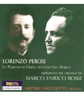 Lorenzo PEROSI La Passionne di Cristo Secondo San Marco
