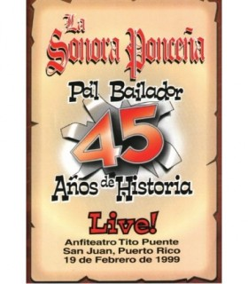 45 Anos de Historia LIVE!