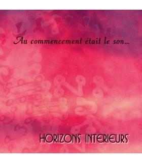 AU COMMENCEMENT ETAIT LE SON...
