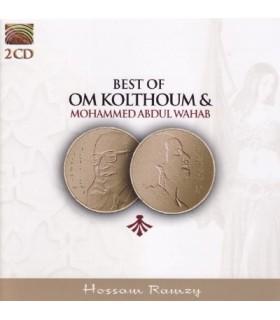 Best of Om KOLTHOUM & Mohammed Abdul WAHAB