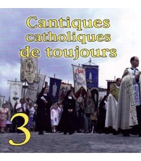 Cantiques Catholiques de Toujours - Vol.3