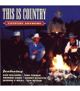 THIS IS COUNTRY - COUNTRY ANTHEMS