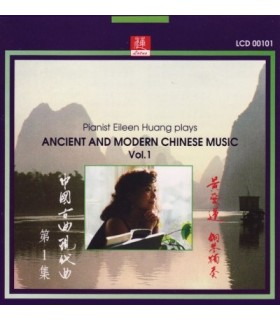 Plays Ancient and Modern Chinese Music. Vol.1