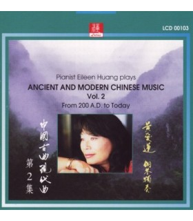 Plays Ancient and Modern Chinese Music. Vol.2
