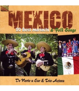 Mexico, 20 best Mariachi & Folk Songs