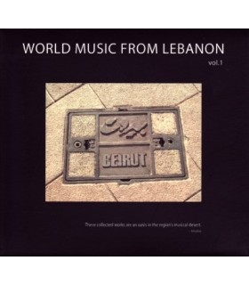 World Music from Lebanon. Vol.1