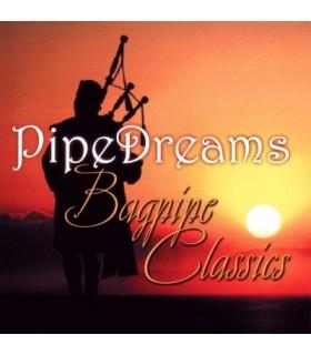 Pipe Dreams - Bagpipe Classics