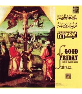 Good Friday, Eastern Sacred Songs