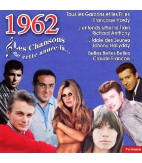 CETTE ANNEE LA : 1962