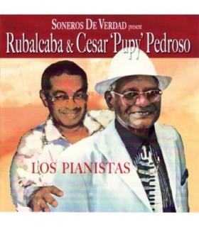 "Rubalcaba & Cesar ""Pupy"" Pedroso"