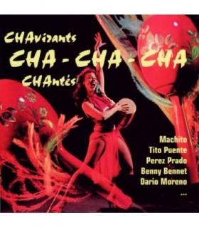 Chavirants CHA CHA CHA Chantés