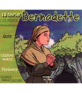 Collection Un Prenom Un Saint, BERNADETTE