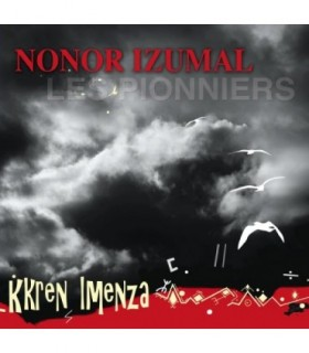Les Pionniers - Kkren Imenza