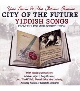 City Of The Future - Yiddish Songs