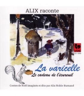 Raconte La Varicelle - Le cadeau de l'Ecureuil