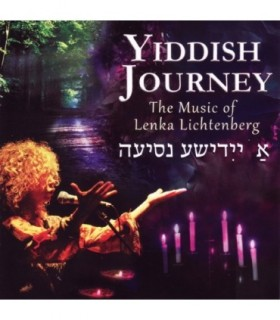 Yiddish Journey : The Music of Lenka LICHTEMBERG