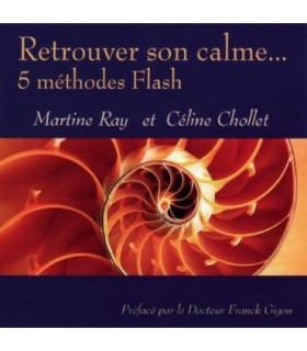 Retrouver son Calme... 5 Methodes Flash