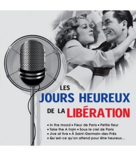Les Jours Heureux de la Liberation