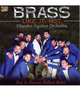 Brass Like Hot - Fast and Furious Balkan Brass