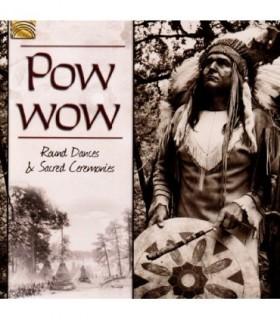 POW WOW-Round Dances and Sacred Ceremonies