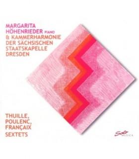 Thuille, Poulenc, Francaix, Sextets