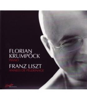 Les Annees de Pelerinage - Florian KRUMPOCK