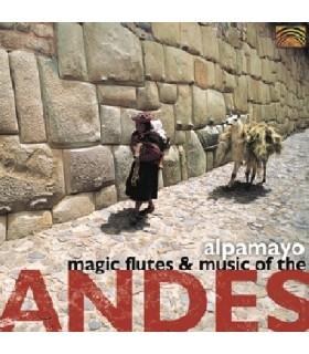 Magic Flutes & Musique des Andes
