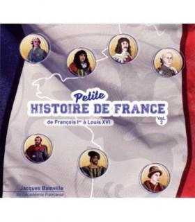 Petite hisoire de France Vol.2 - de Francois 1er a Louis XVI