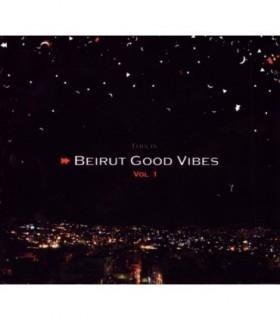 Beirut Good Vibes - vol.1