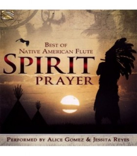 Spirit Prayer - Native American Flute