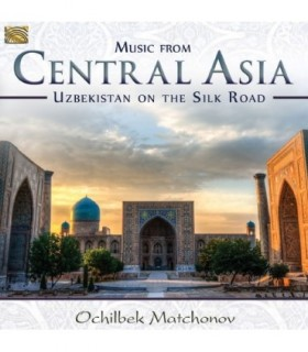 Central Asia - Uzbekistan on the Silk Road