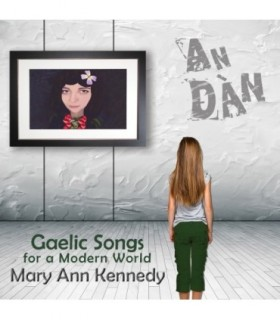 An Dan - Gaelic Songs for a Modern World