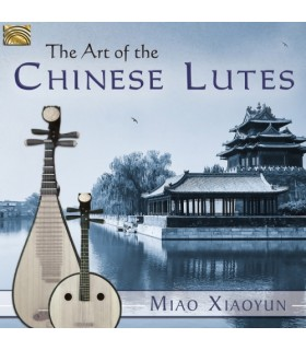 The Art of the Chinese Lutes