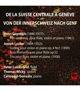 De la Suisse Centrale a Geneve