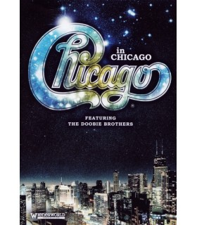 Chicago in Chicago - Featuring The Doobie Brothers