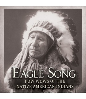 Eagle Songs - Pow Wows