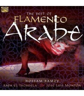The Best of Flamenco Arabe