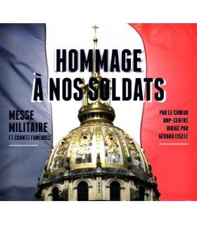 Hommage a nos Soldats - Messe Militaire et Chants Funebres