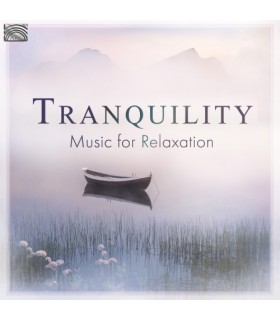 Tranquility Music for Relaxation