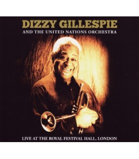Dizzie GILLESPIE And The United Nations Orchestra