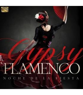 Noche de la Fiesta - Gypsy Flamenco